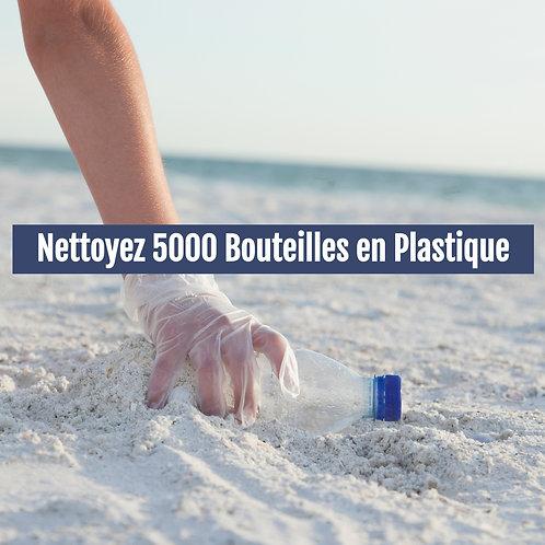 Nettoyez 5000 Bouteilles en Plastique