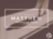 Copy of FINAL MATTHEW.png