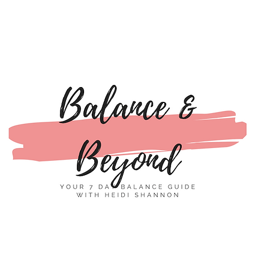 Balance & Beyond 7 Day Balance Course