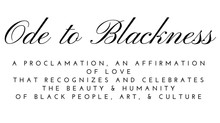 "An ""Ode to Blackness"" is Necessary"