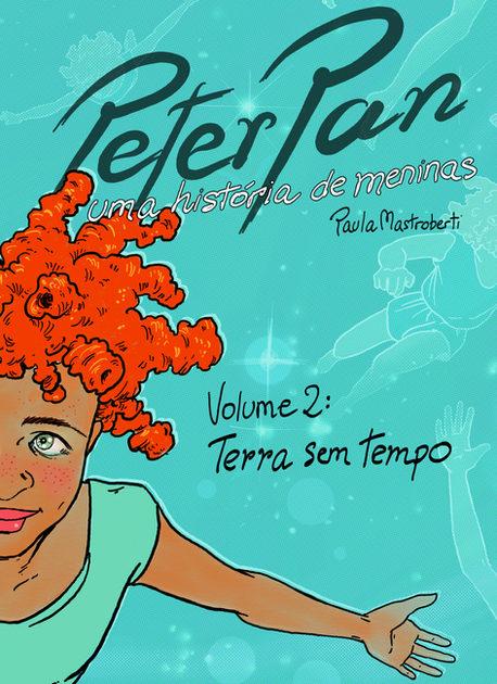Peter Pan, uma história de meninas, vol 2