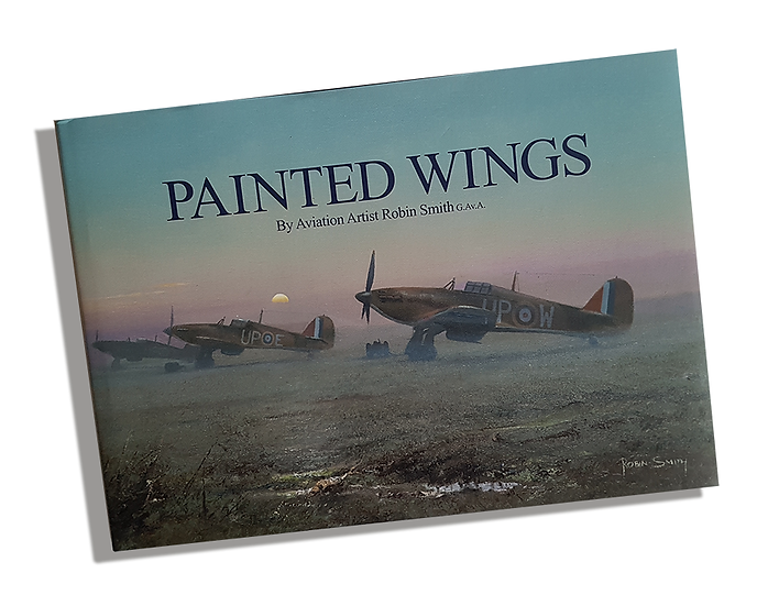 Painted Wings - The Aviation Art of Robin Smith G.Av.A.