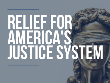 Podcast: Relief for American's Justice System