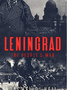 Leningrad: The People's War by Rachel R. Heil