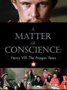 A Matter of Conscience: Henry VIII, The Aragon Years by Judith Arnopp