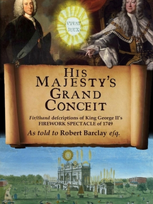His Majesty's Grand Conceit by Robert Barclay