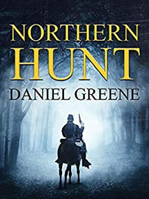 Northern Hunt  (Northern Wolf Series Book 2)  by Daniel Greene