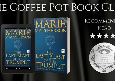 Book Review: The Last Blast of the Trumpet (Book 3 of the Knox Trilogy) by Marie Macpherson.