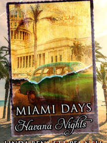 Miami Days, Havana Nights by Linda Bennett Pennell