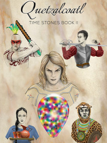 Quetzalcoatl: Time Stones Book II by Ian Hunter