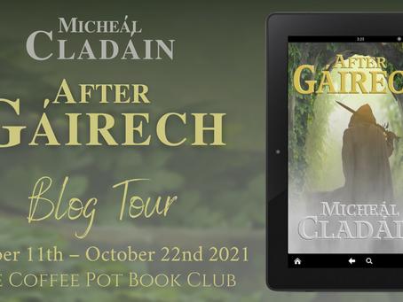 Read an #excerpt from Micheál Cladáin's fabulous #newrelease - After Gáirech by  @Phil_Hughes_