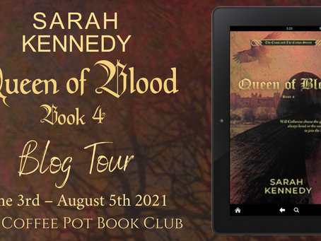 Read an #excerpt from Sarah Kennedy's new book - Queen of Blood @KennedyNovels