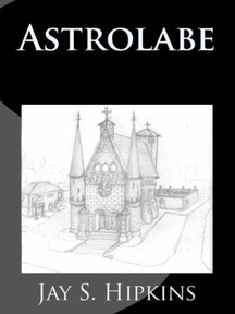 Astrolabe By Jay S. Hipkins