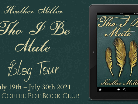Read an excerpt from Heather Miller's fabulous book - 'Tho I Be Mute @HMHFR