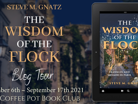 Read an #excerpt from Steve M. Gnatz's novel, The Wisdom of the Flock: Franklin and Mesmer in Paris