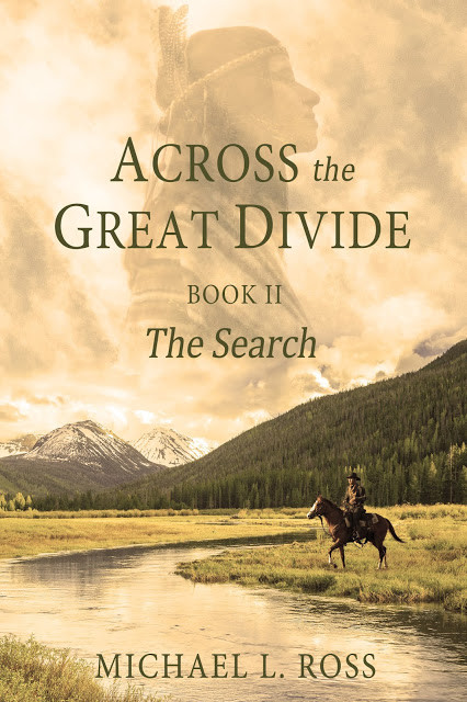 The Search (Across the Great Divide Book 2) by Michael L. Ross