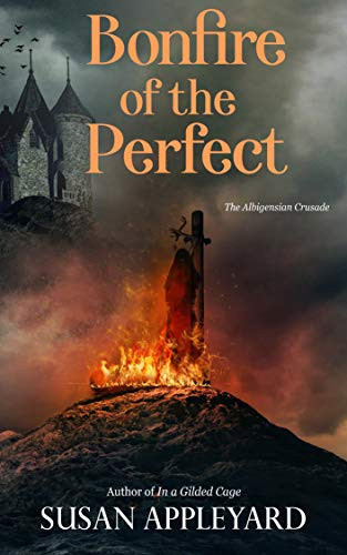 Bonfire of the Perfect by Susan Appleyard