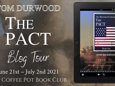 SPOTLIGHT! The Pact (The Illustrated Colonials, Book One) by Tom Durwood @TDurwood