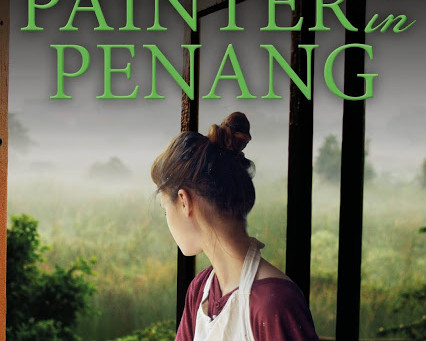 Blog Tour: A Painter in Penang (Penang Series, Book 3)By Clare Flynn, January 4th – January 15th