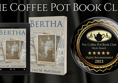 Book Review: Bertha: Shine like the Dawn by Lisa M. Hutchison.