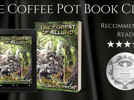 Book Review: The Forest of Allund(The Forest of Allund, Book #1)by Wilbur Arron.