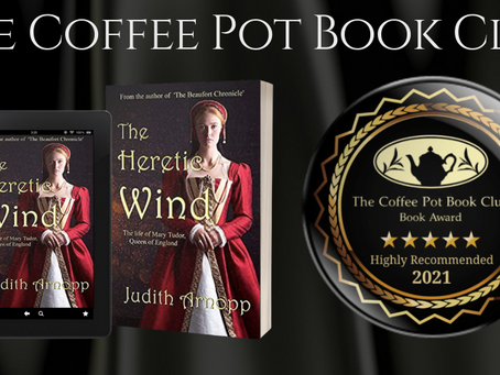 #BookReview — The Heretic Wind: the life of Mary Tudor, Queen of England @JudithArnopp