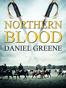 Northern Blood  (Northern Wolf Series, Book 3) by Daniel Greene
