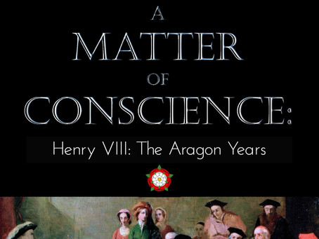 Blog Tour: A Matter of Conscience: Henry VIII, The Aragon Years By Judith Arnopp