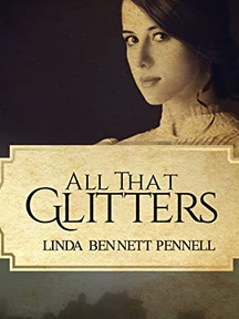 All that Glitters by Linda Bennett Pennell