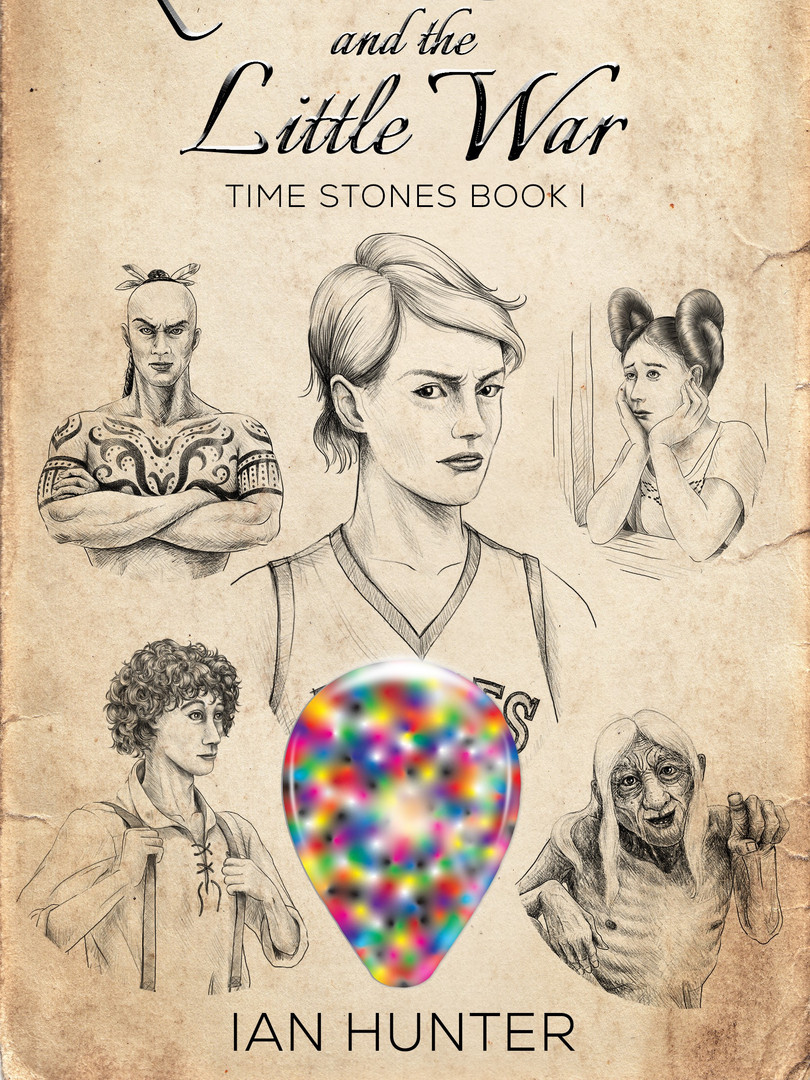 Quillan Creek and the Little War  (Time Stones Book I) by Ian Hunter