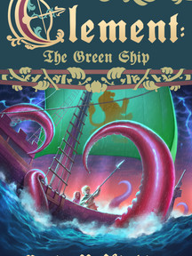 Clement: The Green Ship (Clement, Book 2) by Craig R. Hipkins