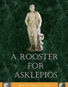 Blog Tour: A Rooster for Asklepios by Christopher D. Stanley, January 4th - January 15th2021