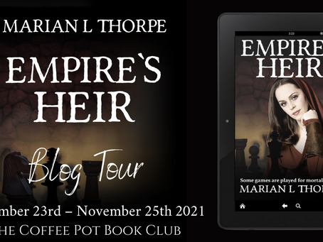 Read an #excerpt from Marian L Thorpe's fabulous novel - Empire's Heir @marianlthorpe
