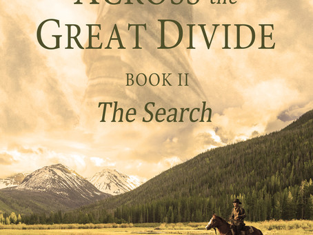 Blog Tour: The Search (Across the Great Divide, Book II) By Michael L. Ross