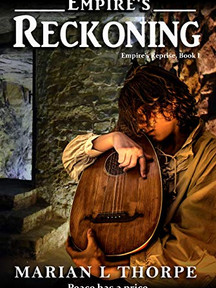 Empire's Reckoning: Empire's Reprise, Book I By Marian L Thorpe