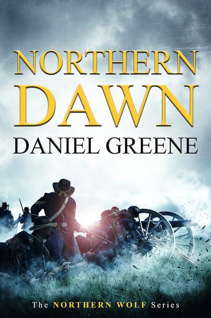 Northern Dawn (Northern Wolf Series Book 4) by Daniel Greene