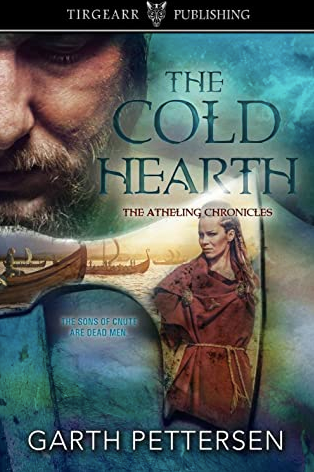 The Cold Hearth (The Atheling Chronicles #3) by Garth Pettersen