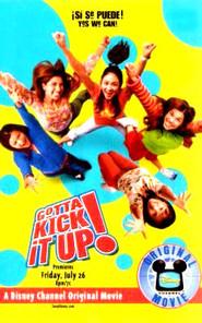 Gotta-Kick-It-Up-movie-poster-disney-channel-original-movies-14572475-250-400.jpg