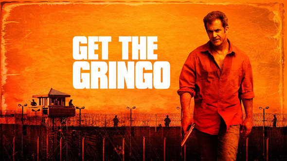Get The Gringo_BIG.jpg
