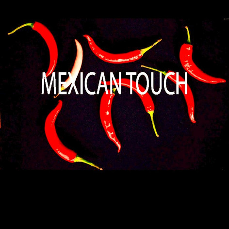 MEXICAN TOUCH.jpg