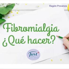 Fibromalgia ¿Qué hacer? - Just