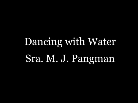 Dancing with Water