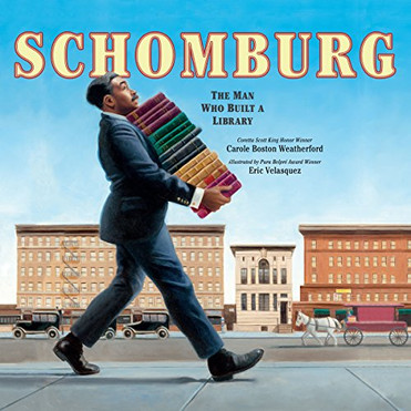 Schomburg_The Man Who Built