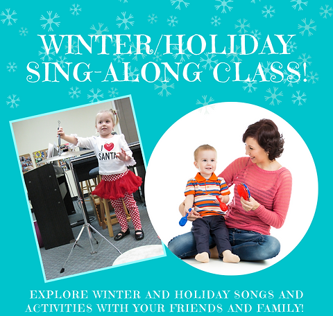 Winter_Holiday Sing-Along class!.png