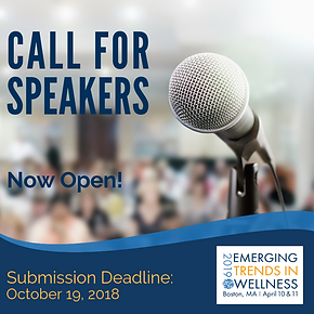 Call for Speakers Announced for 2019 Emerging Trends in Wellness Confe