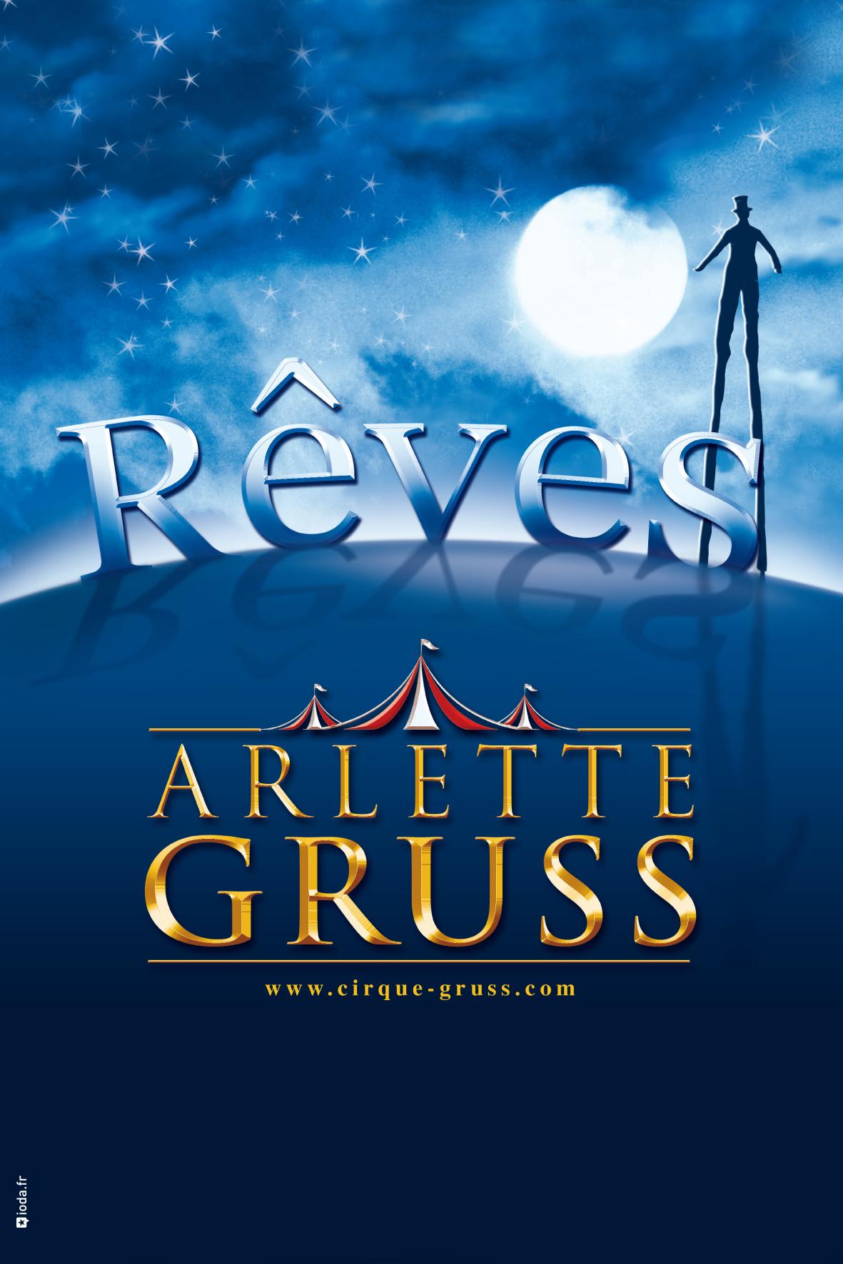 Rêves - Cirque Arlette Gruss