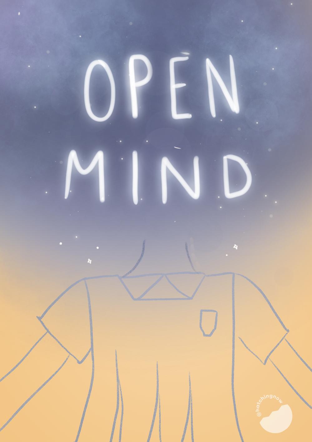 Keep an open mind