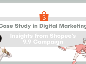 Campaign Insights | 3 Digital Marketing Insights from Shopee 9.9 2020 Marketing Campaign
