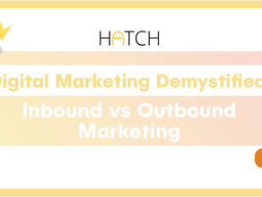 Digital Marketing Demystified | Inbound vs Outbound Marketing
