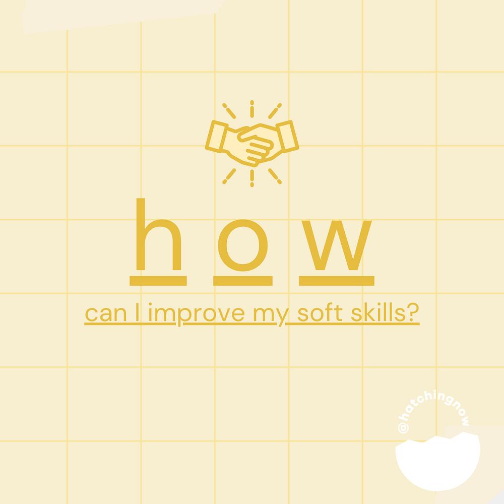 how can I improve my soft skills